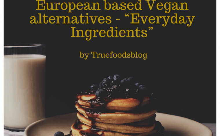 Vegan Alternatives by Truefoodsblog